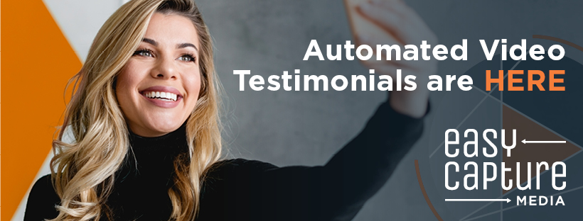 Automated Video Testimonials are Here